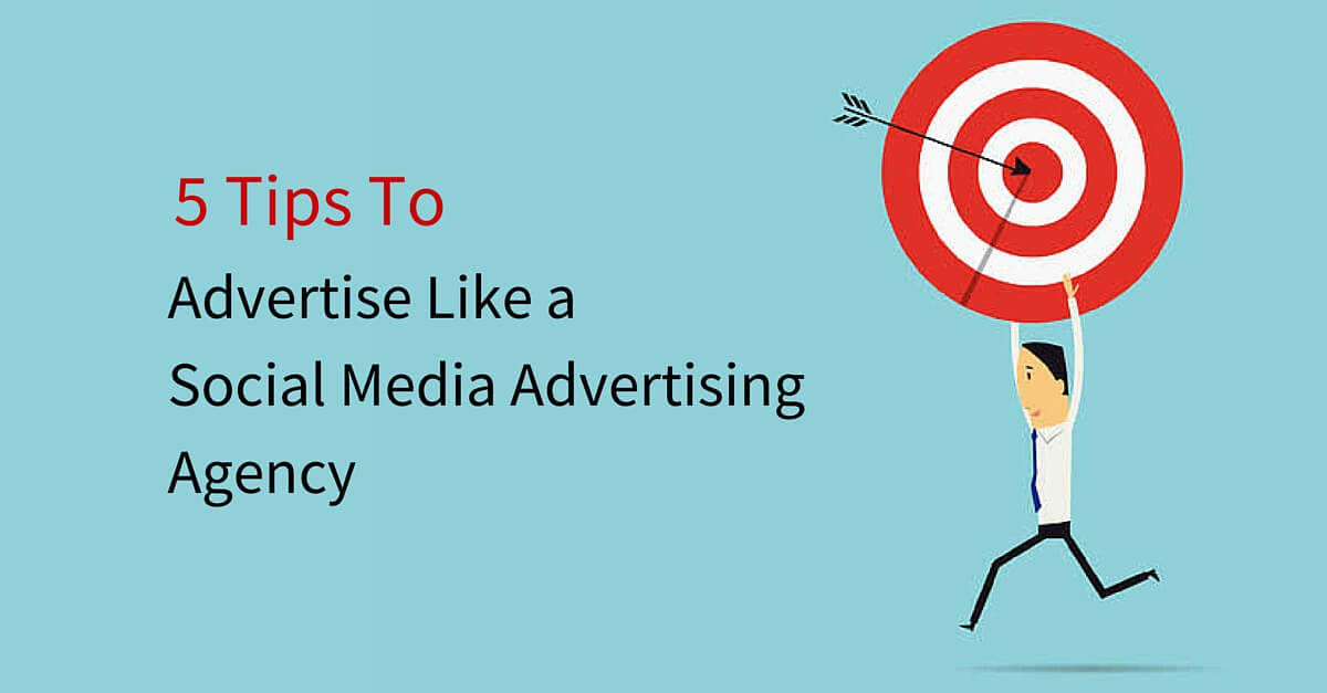 Social Media Advertising Agency Tips